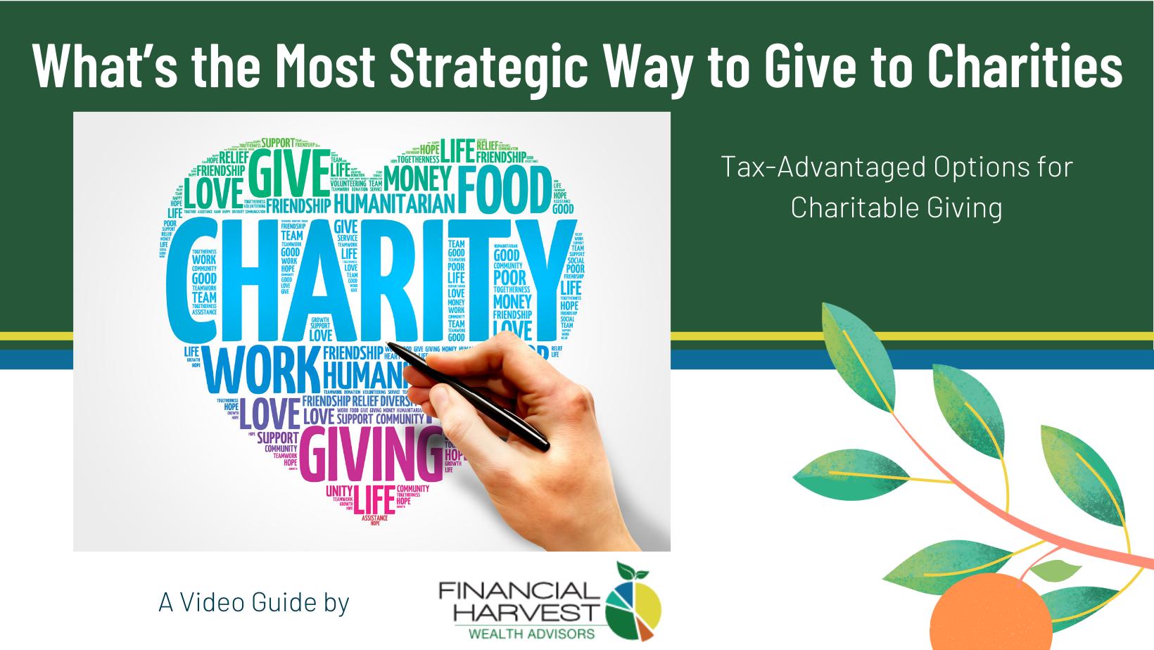 Video guide: tax-advantaged strategic charitable giving - 3 key tips