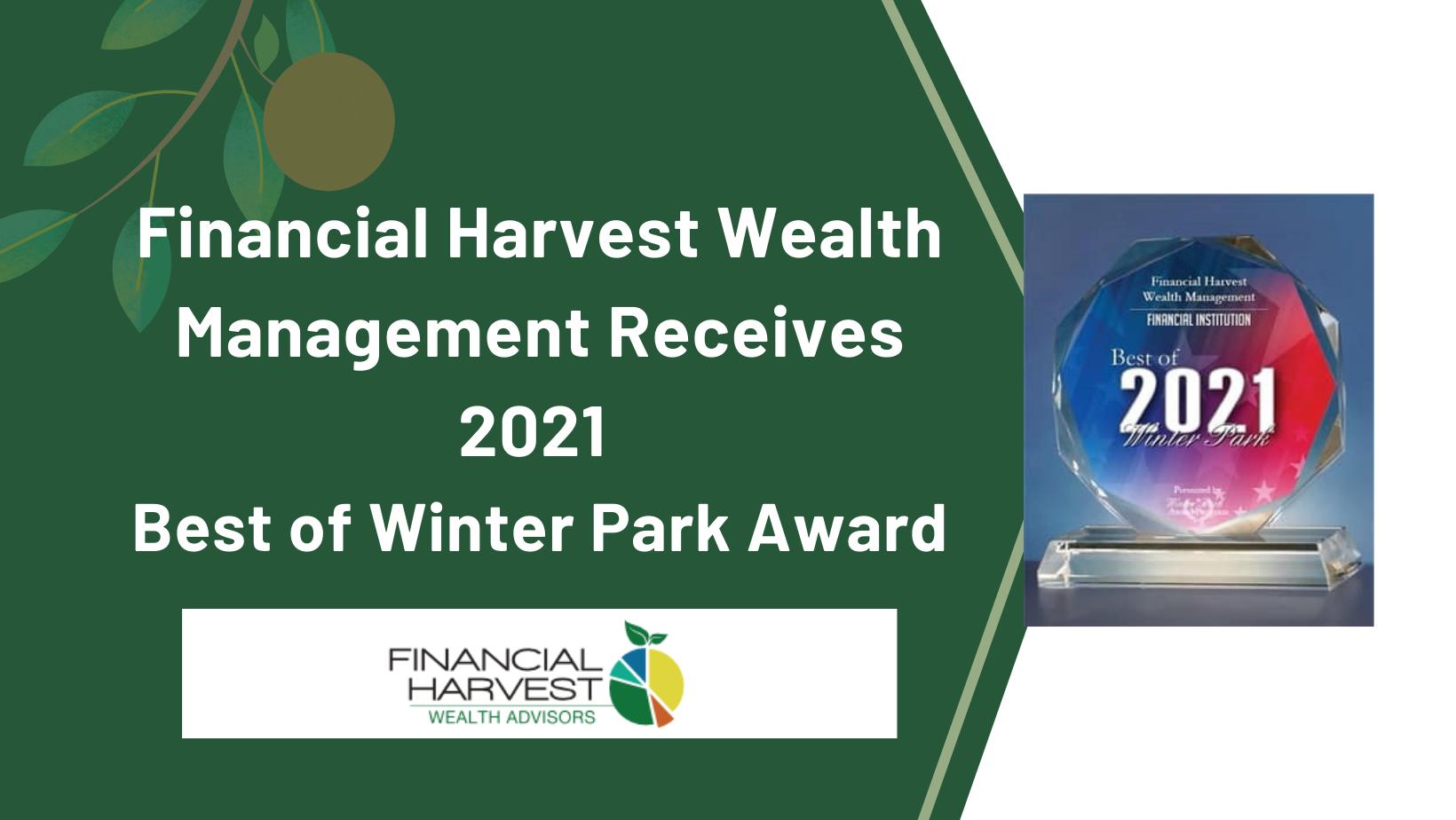 Financial harvest wealth management receives 2021 best of winter park award