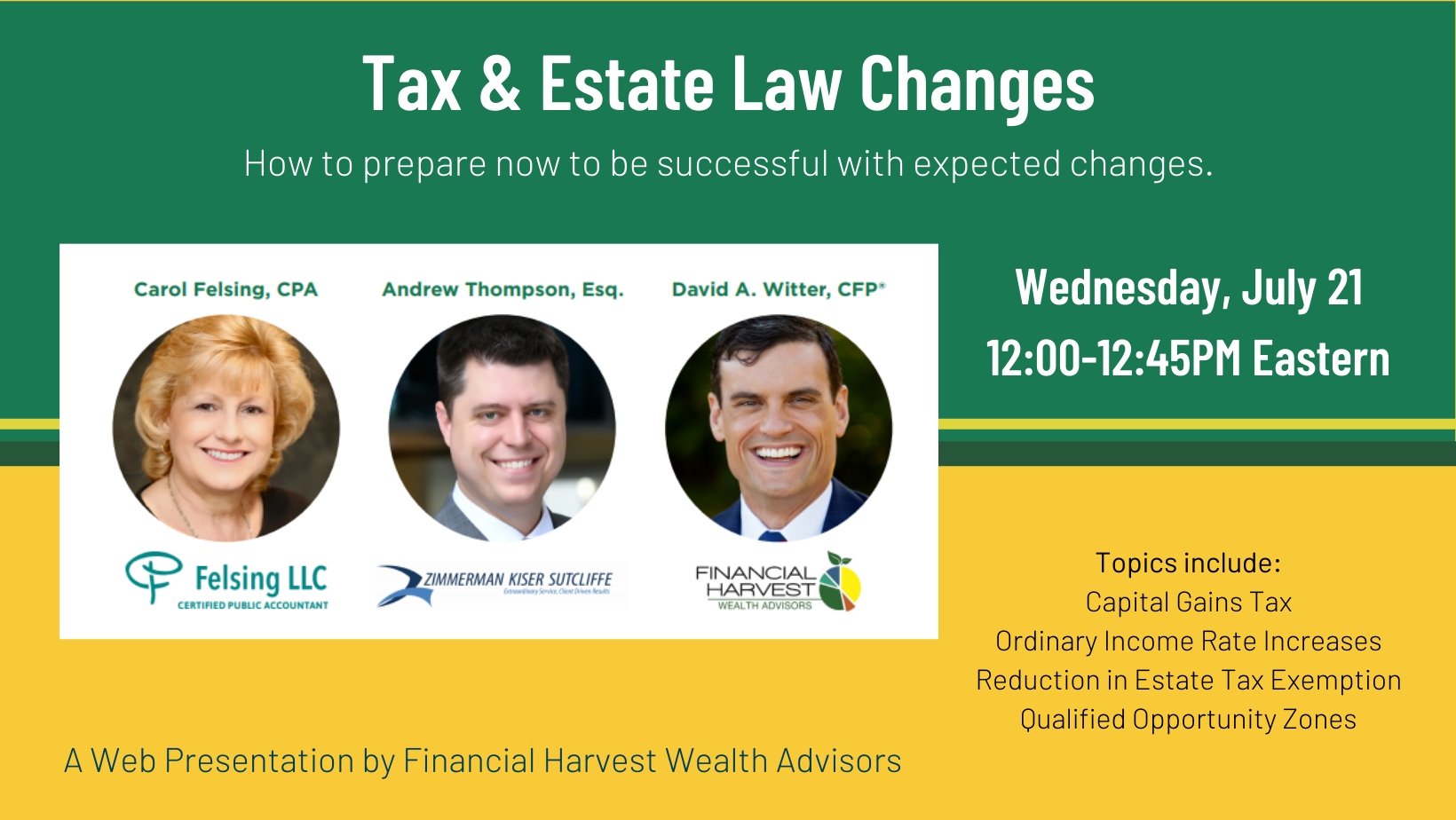 Register for tax & estate law changes webinar - limited to 100 participants
