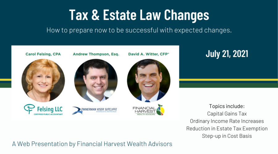 Tax Estate Law Changes July 2021 Recording