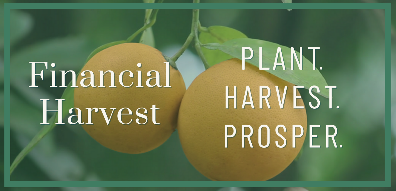 Financial harvest launches the plant. Harvest. Prosper. Podcast